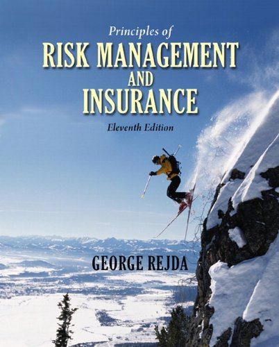 9780136117025: Principles of Risk Management and Insurance (11th Edition)