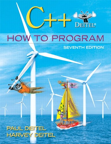 C++ How to Program (7th Edition): Deitel, Paul; Deitel,