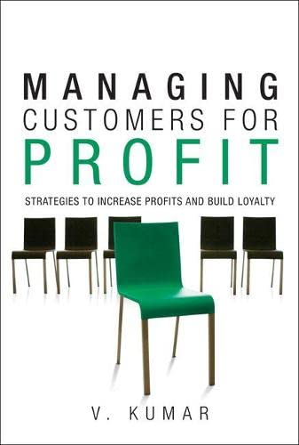9780136117407: Managing Customers for Profit: Strategies to Increase Profits and Build Loyalty (paperback)