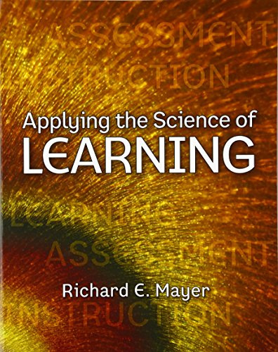 Applying The Science Of Learning By Richard E. Mayer