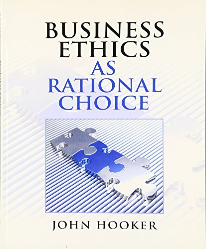 9780136118671: Business Ethics as Rational Choice