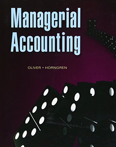 Managerial Accounting: M. Suzanne Oliver,