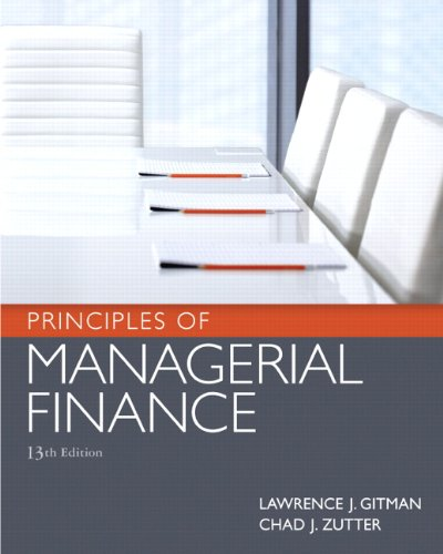 9780136119463: Principles of Managerial Finance (13th Edition)