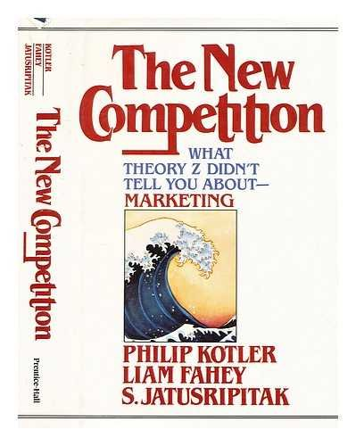 The New Competition: Kotler, Philip, Fahey,
