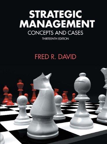 Strategic Management (13th Edition) (MyManagementLab Series): Fred David