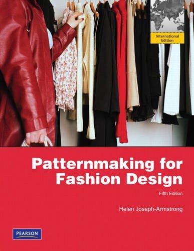 9780136121480 Patternmaking For Fashion Design International Edition Abebooks Armstrong Helen Joseph 0136121489