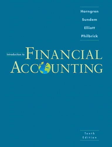 Introduction to Financial Accounting: John A. Elliott;