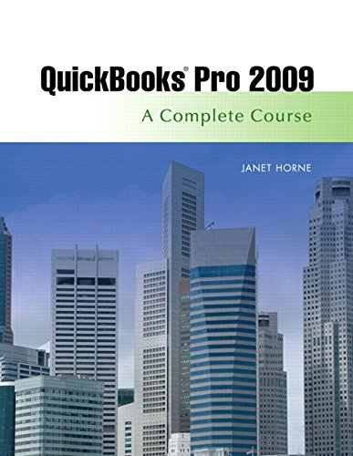 9780136123255: Quickbooks Pro 2009: A Complete Course