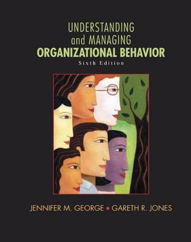 9780136124436: Understanding and Managing Organizational Behavior (6th Edition)