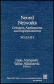 Neural Networks: Concepts, Applications and Implementations (Prentice: Paolo Antognetti~Veljko Milutinovic
