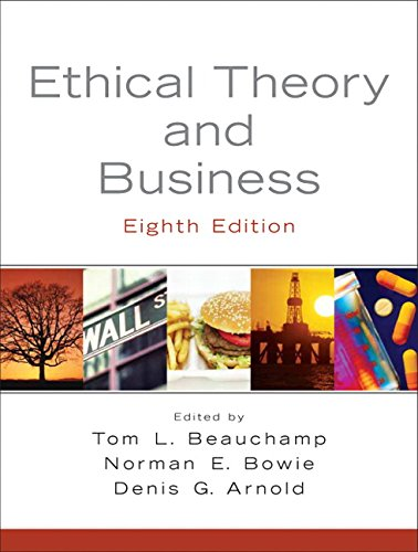 9780136126027: Ethical Theory and Business (8th Edition)