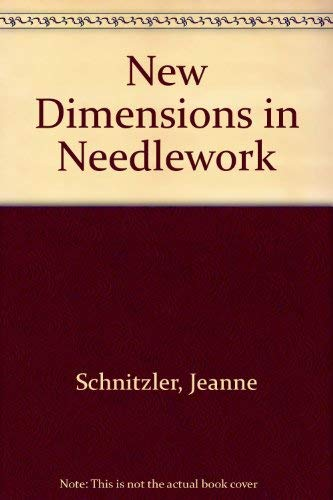 9780136126225: New Dimensions in Needlework