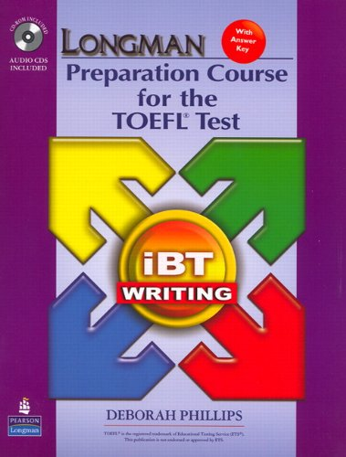 9780136126577: Longman Preparation Course for the TOEFL Test: iBT Writing (with CD-ROM, 2 Audio CDs, and Answer Key)
