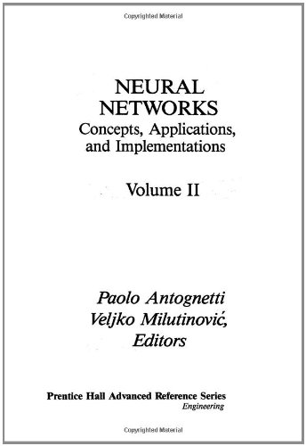 Neural Networks: Conceptions, Applications and Implementations: Vol: Paolo Antognetti