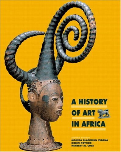 9780136128724: A History of Art in Africa (2nd Edition)