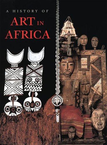 9780136128748: A History of Art in Africa