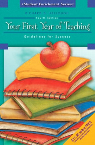 9780136130468: Your First Year of Teaching: Guidelines for Success (4th Edition)