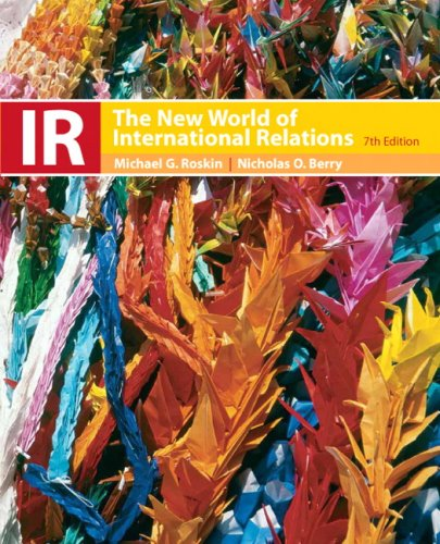 9780136130543: IR: The New World of International Relations (7th Edition)