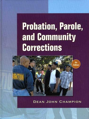 9780136130581: Probation, Parole and Community Corrections