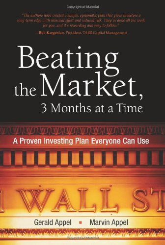 9780136130895: Beating the Market, 3 Months at a Time: A Proven Investing Plan Everyone Can Use