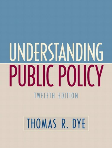 9780136131472: Understanding Public Policy