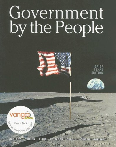 Government by the People, Texas Brief Edition: David B. Magleby,