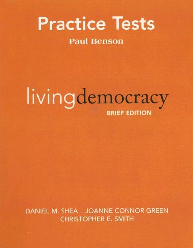 9780136132165: Practice Test, Living Democracy: Brief National Edition for Living Democracy, Brief National Edition