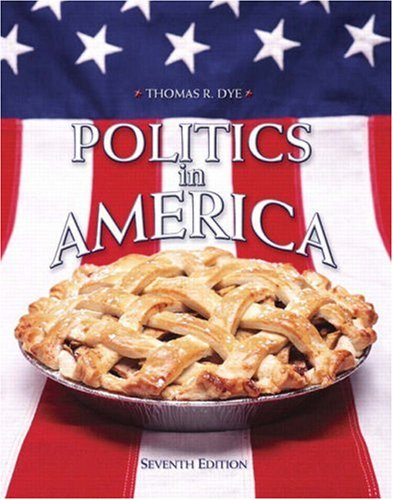 9780136132202: Politics in America, National Edition (7th Edition)