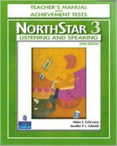 9780136133148: NorthStar Listening and Speaking 3, Third Edition (Teacher's Manual and Achievement Tests with Audio CD)