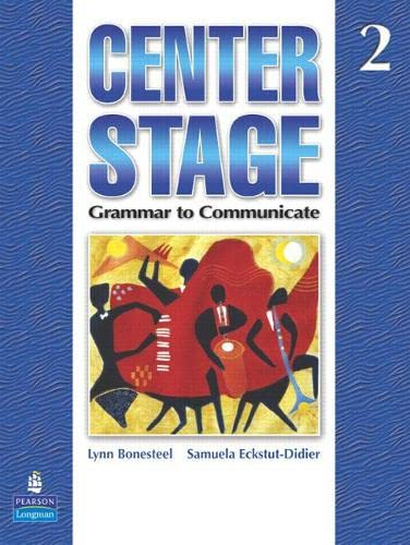 9780136133285: Center Stage 2 : Grammar to Communicate, Student Book: Student Book Level 2