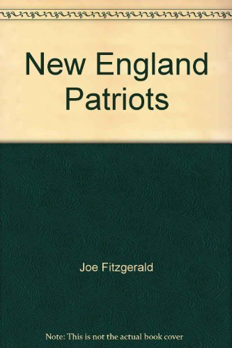 New England's Patriots: Minutemen of the gridiron (Reward books): Fitzgerald, Joe