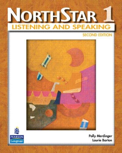 NorthStar. Listening and Speaking. Level 1.: Merdinger, Polly ; Barton, Laurie