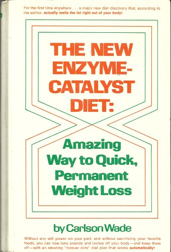 9780136133490: The New Enzyme-Catalyst Diet: Amazing Way to Quick Permanent Weight Loss