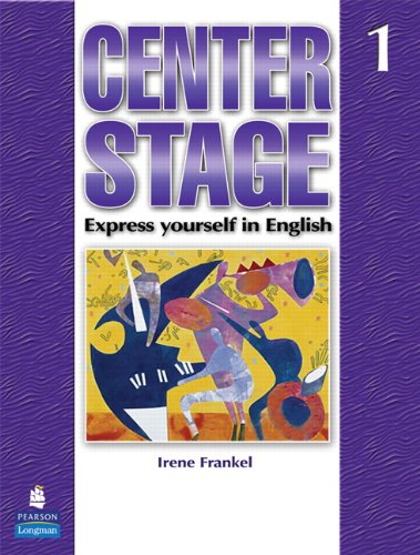 Center Stage 1 with Life Skills &: Frankel, Irene
