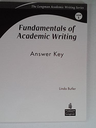 Fundamentals of Academic Writing: Level 1, Answer Key (0136133908) by Linda Butler