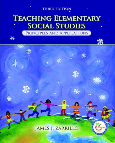 9780136133919: Teaching Elementary Social Studies: Principles and Applications (3rd Edition)
