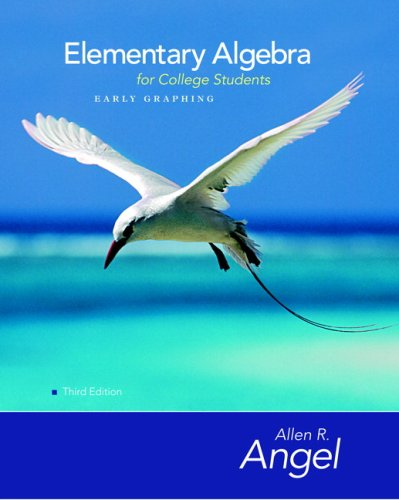 Elementary Algebra Early Graphing for College Students: Allen R. Angel;