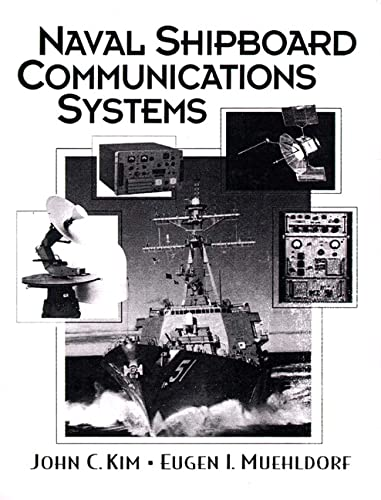 9780136134985: Naval Shipboard Communications Systems