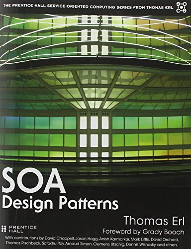 9780136135166: SOA Design Patterns (Prentice Hall Service-Oriented Computing Series from Thomas ERL)