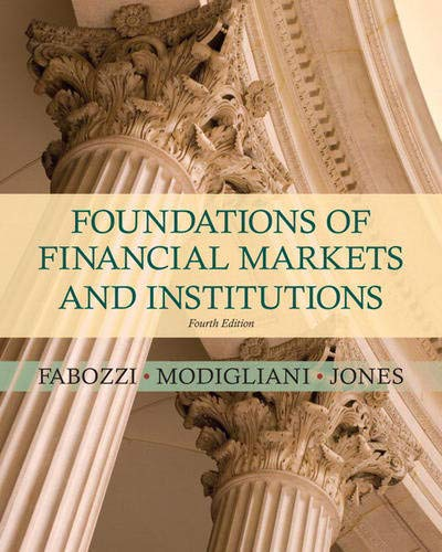 Foundations of Financial Markets and Institutions (4th: Fabozzi, Frank J.;