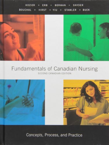 9780136135371: Fundamentals of Canadian Nursing (Concepts, Process, and Practice) ---- Second Canadian Edition