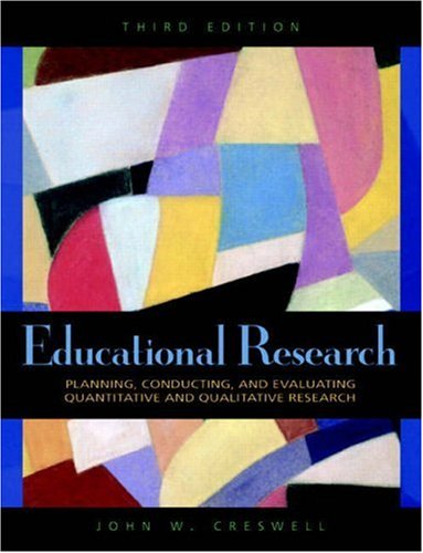 9780136135500: Educational Research: Planning, Conducting, and Evaluating Quantitative and Qualitative Research (3rd Edition)