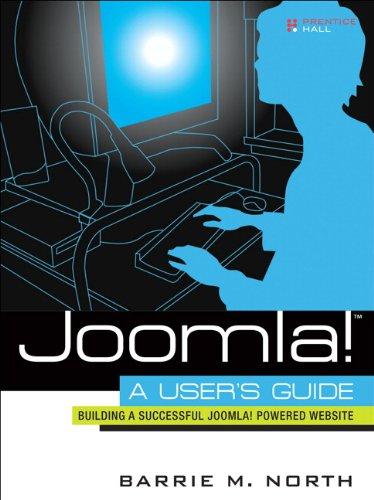 9780136135609: Joomla! A User's Guide: Building a Successful Joomla! Powered Website