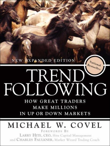 9780136137184: Trend Following: How Great Traders Make Millions in Up or Down Markets, New Expanded Edition, (Paperback)