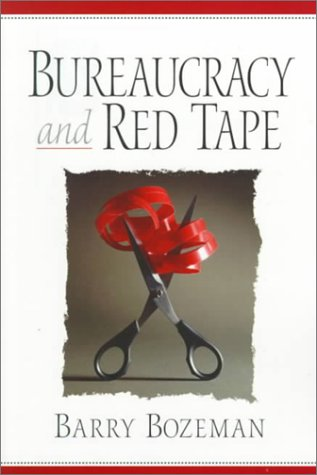 9780136137535: Bureaucracy and Red Tape