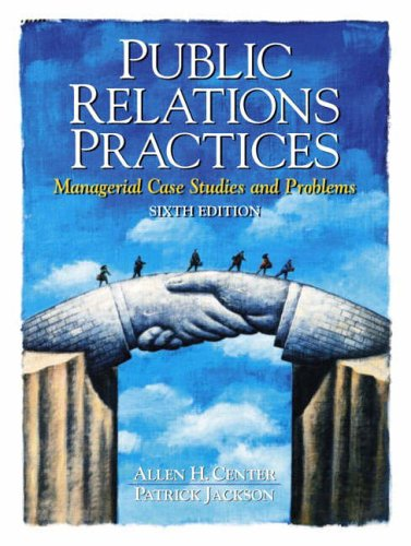 9780136138037: Public Relations Practices: Managerial Case Studies and Problems
