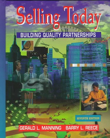 9780136138372: Selling Today: Building Quality Partnerships