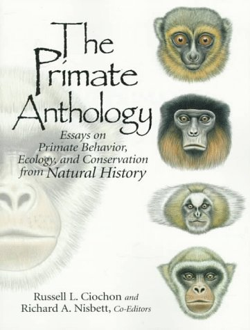 9780136138457: The Primate Anthology: Essays on Primate Behavior, Ecology and Conservation from Natural History