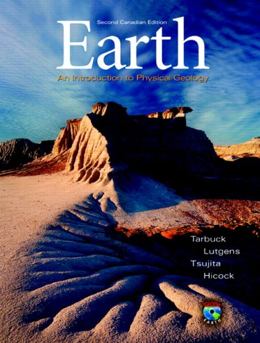 Earth: An Introduction to Physical Geology, Second: Edward J. Tarbuck,