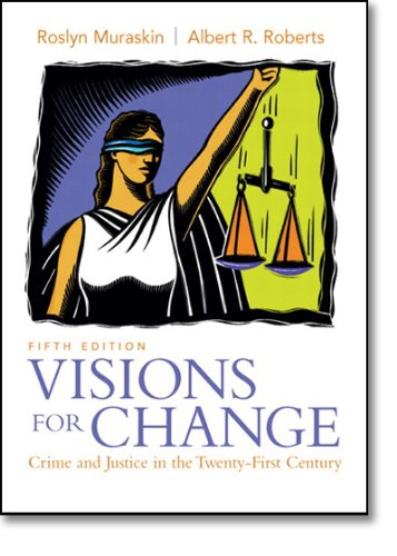 9780136139393: Visions for Change: Crime and Justice in the Twenty-First Century (5th Edition)